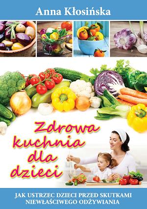 Zdrowa Kuchnia Dla Dzieci Polecamy Blizej Przedszkola