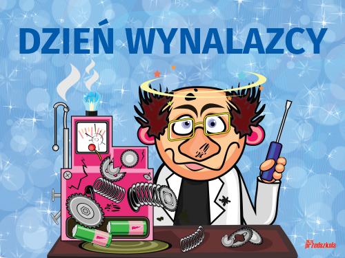 Plakat - Dzień Wynalazcy - Scenariusze zajęć i artykuły ...