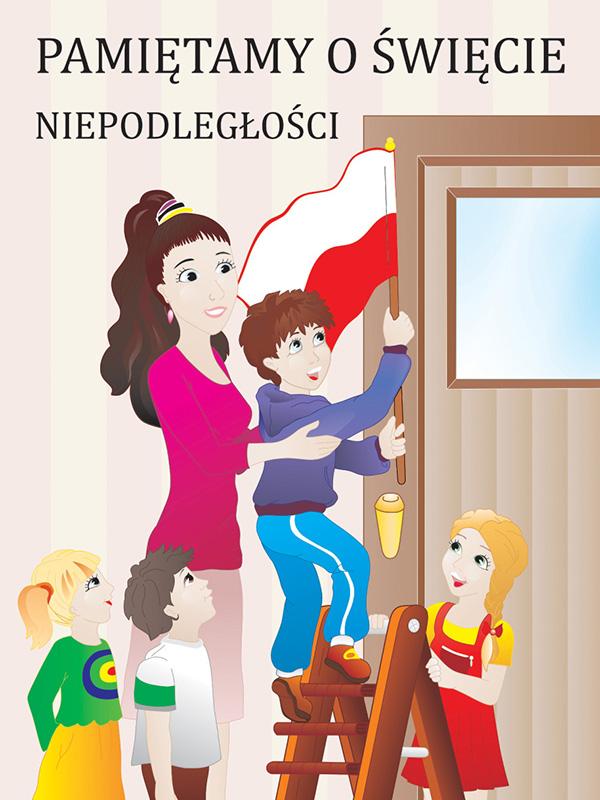 Plakat Narodowe święto Niepodległości Scenariusze Zajęć