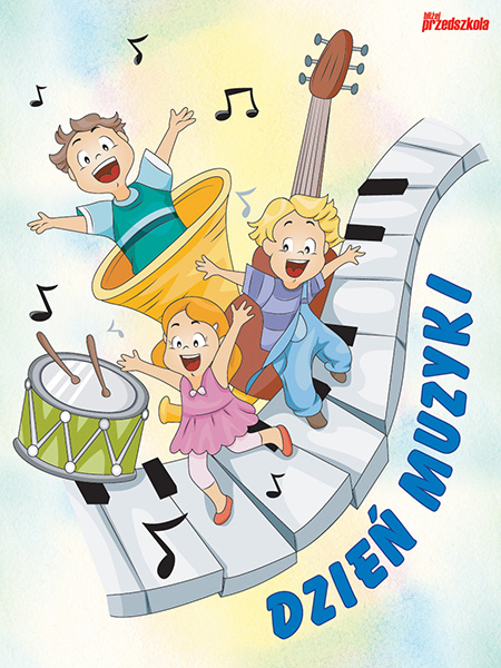 Plakat - Dzień Muzyki - Scenariusze zajęć i artykuły - Miesięcznik - BLIŻEJ  PRZEDSZKOLA